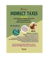 Indirect Taxes Containing Central Excise, Customs, Service Tax, Vat & Gst